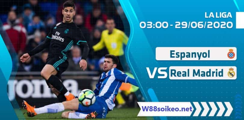 Soi kèo Espanyol vs Real Madrid 03h00' ngày 29/06/2020