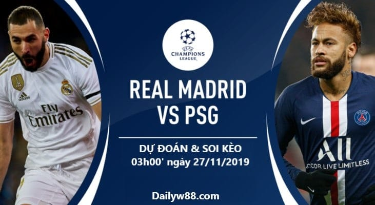 Soi kèo Real Madrid vs PSG, 03h00' ngày 27/11/2019
