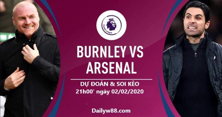 Soi kèo Burnley vs Arsenal 21h00' ngày 02/02/2020