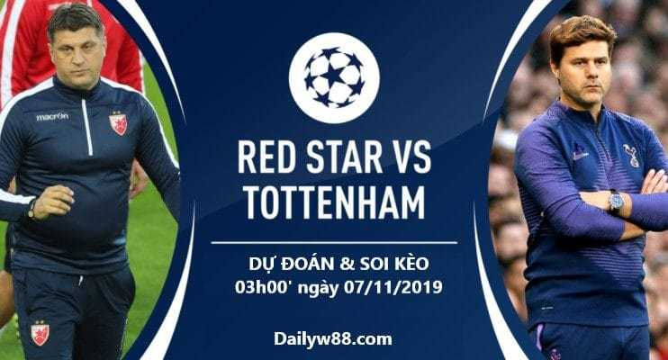 Soi kèo Red Star Belgrade vs Tottenham 03h00' ngày 07/11/2019
