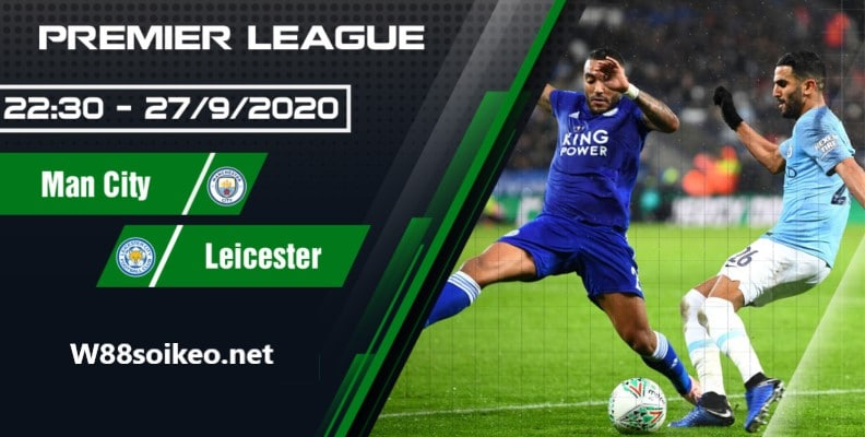 Soi kèo trận Manchester City vs Leicester City,