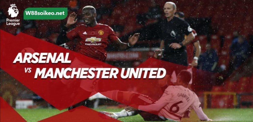 soi kèo trận Arsenal vs Manchester United