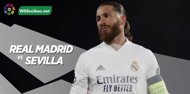 soi kèo trận Real Madrid vs Sevilla