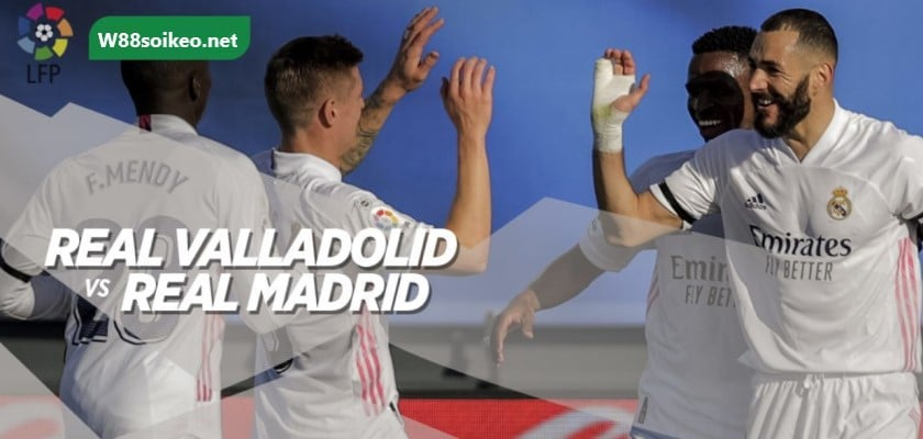 soi kèo trận Real Valladolid vs Real Madrid