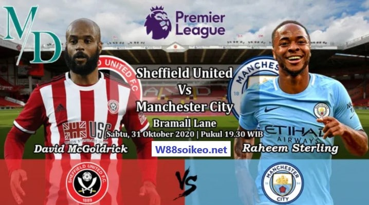soi kèo trận Sheffield United vs Manchester City
