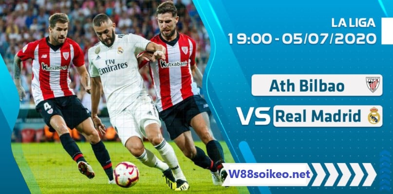 Soi kèo trận Athletic Bilbao vs Real Madrid 19h00' ngày 5/7/2020