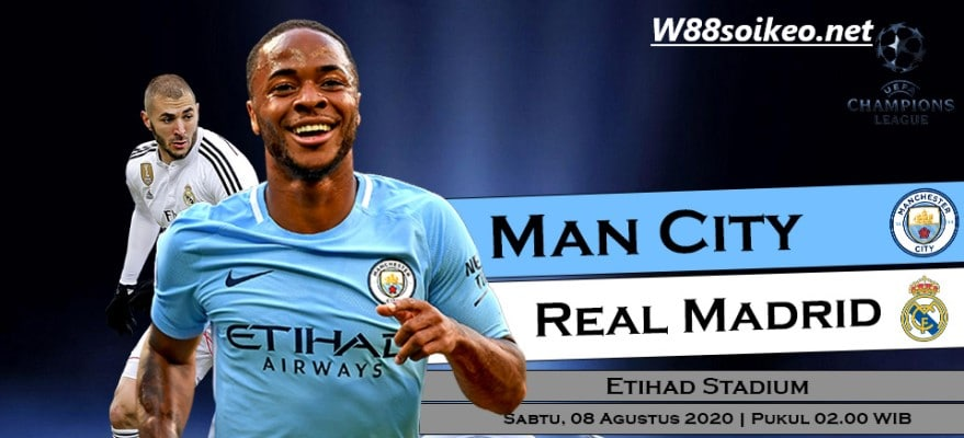Soi kèo trận Manchester City vs Real Madrid 02h00 ngày 08/08/2020